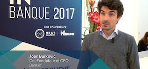 video - bankin - IN BANQUE 2017 - Joan Burkovic