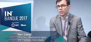 video - hellobank -IN BANQUE 2017 - Marc Campi