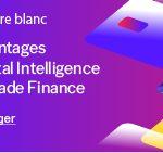 [Livre blanc] Trade finance : de nouvelles solutions pour de nouveaux défis
